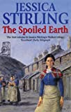 Front cover for the book The Spoiled Earth by Jessica Stirling