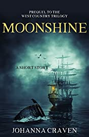 Moonshine: (West Country Trilogy Prequel)