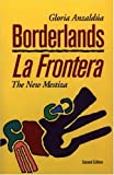 img - for Borderlands: The New Mestiza = La Frontera 2nd edition by Anzald a, Gloria (1999) Paperback book / textbook / text book