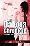The Dakota Chronicle: The Quest For Happily Ever After