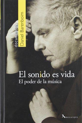 Descargar Libro Sonido Es Vida, El - El Poder De La Musica ) Daniel Barenboim