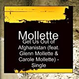 Get Us Out of Afghanistan (feat. Glenn Mollette & Carole Mollette) - Single by Mollette (2011-12-27)