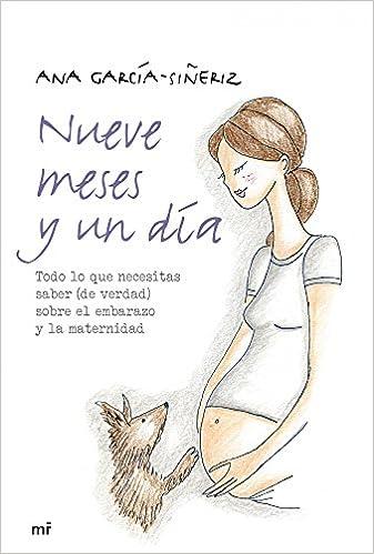 Nueve meses y un día: Ana García-Siñeriz: 9788427039131: Amazon.com: Books