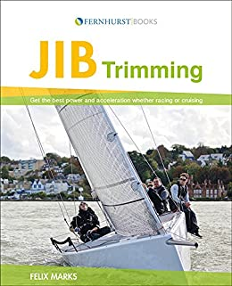 Amazon jib trimming get the best performance and acceleration jib trimming get the best performance and acceleration whether racing or cruising by marks fandeluxe Images