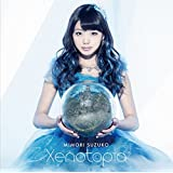 Xenotopia(初回限定盤)(CD+DVD)