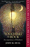 Touching the Rock: An Experience of Blindness (SPCK Classics)