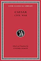 Civil War: 2 (Loeb Classical
