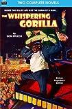 img - for The Whispering Gorilla & Return of the Whispering Gorilla book / textbook / text book