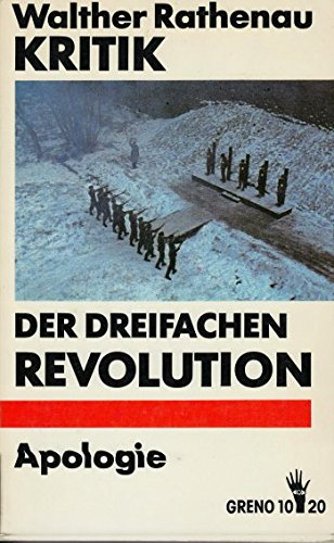 Kritik der dreifachen Revolution - Apologie