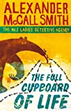 Front cover for the book The Full Cupboard of Life by Alexander McCall Smith