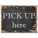 Pick up here Chic Sign Rustic Vintage Retro Kitchen Bar Pub Coffee Shop Wall Decor 9