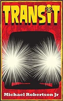 Transit by [Robertson Jr, Michael]