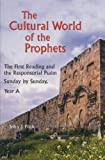 Cultural World of the Prophets, John J. Pilch, 0814627862