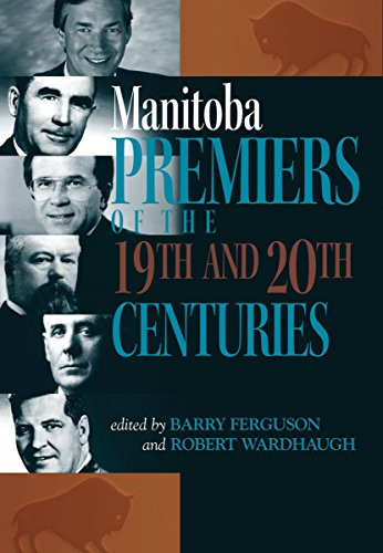 Manitoba Premiers of the 19th and 20th Centuries (TBS)