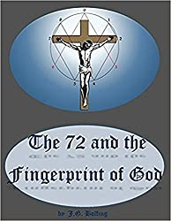 The 72 and the Fingerprint of God: Information for an Age of Awareness