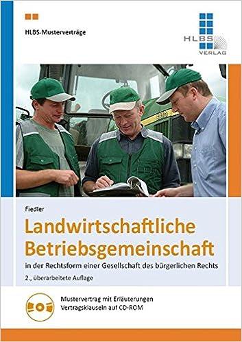 Landwirtschaftliche Betriebsgemeinschaft In Der Rechtsform Einer