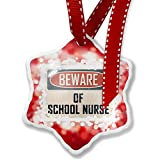 Christmas Ornament Beware Of School Nurse Vintage Funny Sign, red - Neonblond