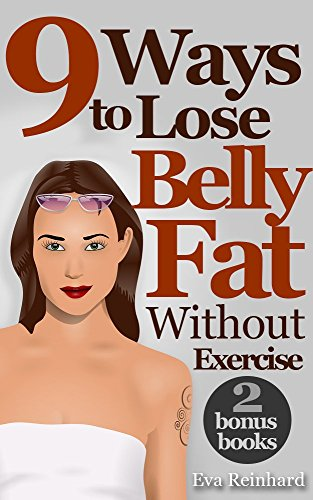 9 Ways To Loose Belly Fat Without Exercise (Weight Loss, Abs, Cardio,...