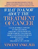 What to Know about the Treatment of Cancer, Vincent Anku, 0880890029