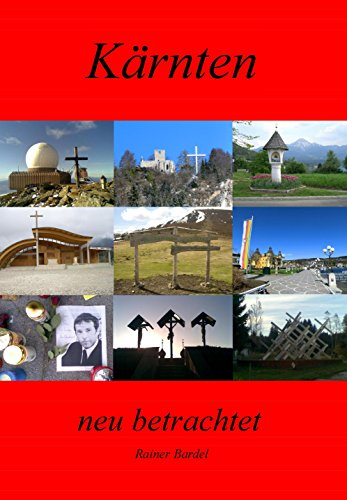Kärnten neu betrachtet (German Edition)