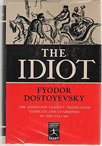 The Idiot (Modern Library Giant, 60.1)