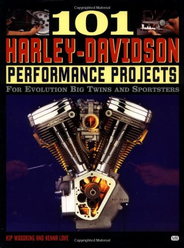 101 Harley-Davidson Performance Projects: For Evolution Big Twins and Sportsters (Motorbooks ()