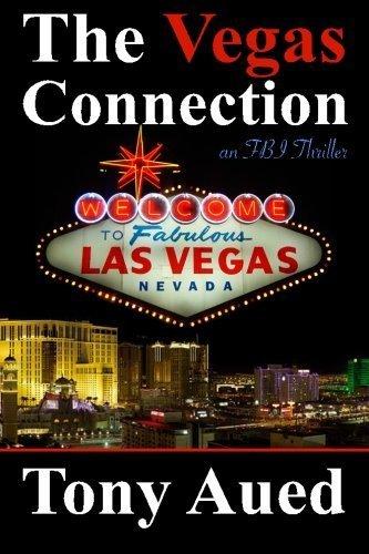 The Vegas Connection: Blair Adams (Fbi Thriller) by Tony Aued - Las Vegas Shopping Malls