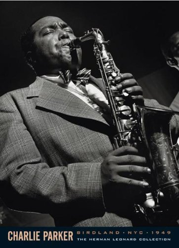 Charlie Parker-Herman Leonard, Music Poster Print, 24 by 36-Inch - Herman Leonard Jazz