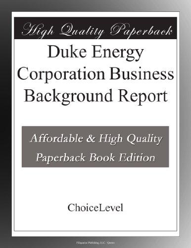 Duke Energy Corporation Business Background Report
