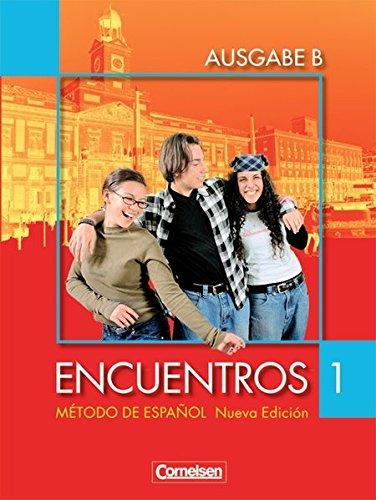 Encuentros - Ausgabe B: Band 1 - Schülerbuch: Für das 8-jährige Gymnasium
