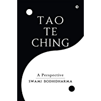 Tao Te Ching: A Perspective (English Edition)