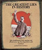 The Greatest Lies in History, Alexander Canduci, 1435124340