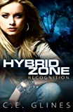 Hybrid Zone Recognition, C. E. Glines, 0615770010