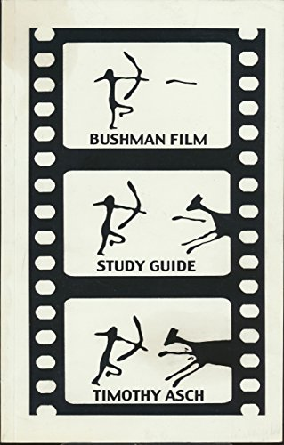 Bushman Film Study Guide For John Marchal's Films of the Native People of Namibia and South Africa (1992 Paperback)