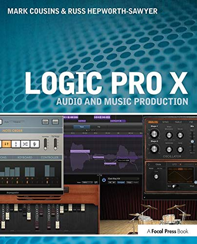 Logic Pro X: Audio and Music Production (The Best Computer For Music Production)