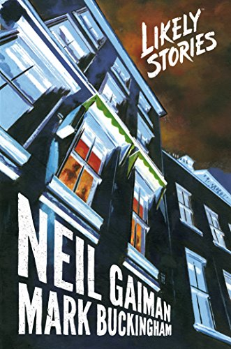 Neil Gaiman's Likely Stories -