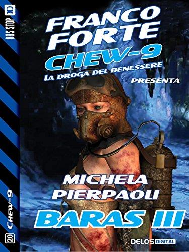 baras-iii-chew-9-italian-edition