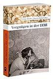 Vergnügen in der DDR