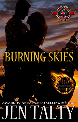 Burning Skies (Special Forces: Operation Alpha) (Air Force Fire Protection Specialists Book 3) ()