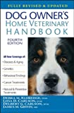 Dog Owner's Home Veterinary Handbook, James M. Giffin and Liisa D. Carlson, 0470067853