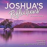 Joshua's Reflections: Volume 7