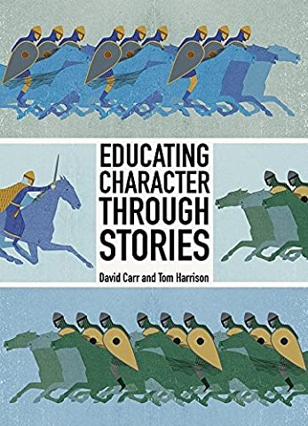 Educating Character Through Stories (Educating For Character)