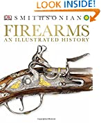 #4: Firearms: An Illustrated History