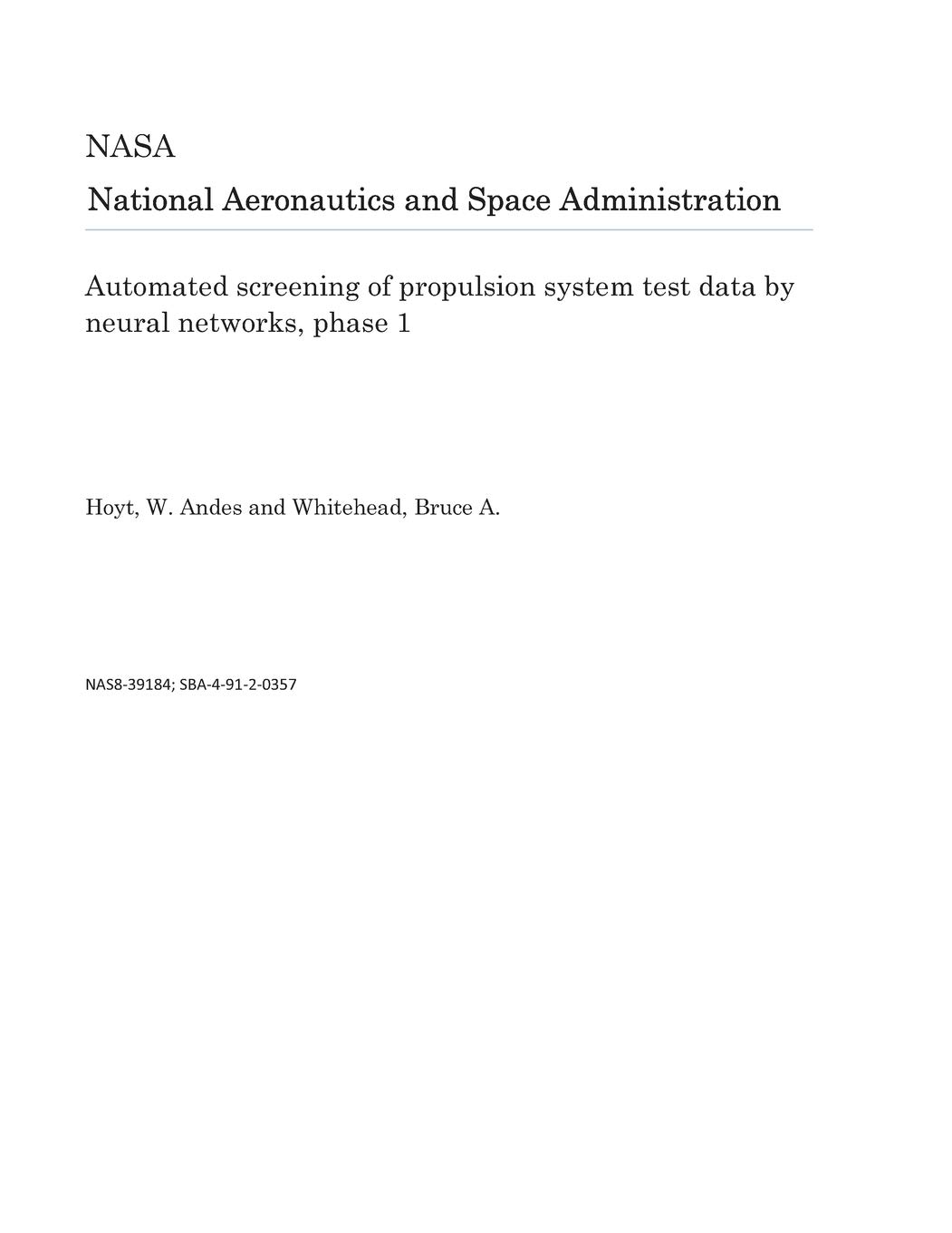 Automated screening of propulsion system test data by neural networks, phase 1: Amazon.es: National Aeronautics and Space Administration NASA: Libros en ...