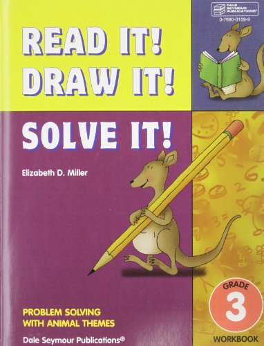 Read It! Draw It! Solve It! Problem Solving with Animal Themes, Grade 3- Workbook