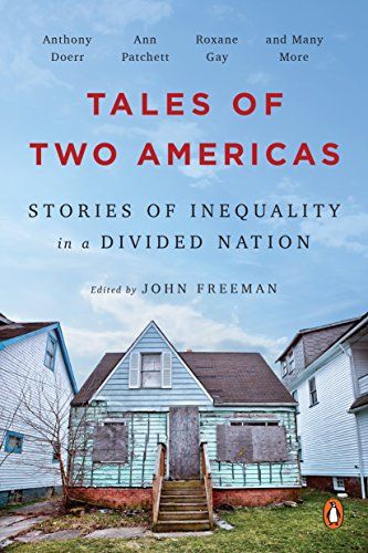 (Tales of Two Americas: Stories of Inequality in a Divided Nation)