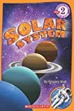 Scholastic Reader Level 2: Solar System