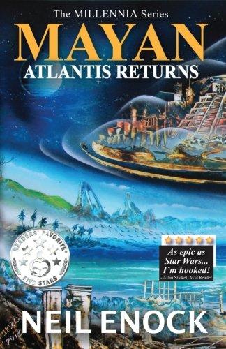 MAYAN - Atlantis Returns (The Millennia Series) (Volume 1)