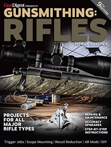 Amazon com: Gunsmithing - Rifles eBook: Patrick Sweeney: Kindle Store