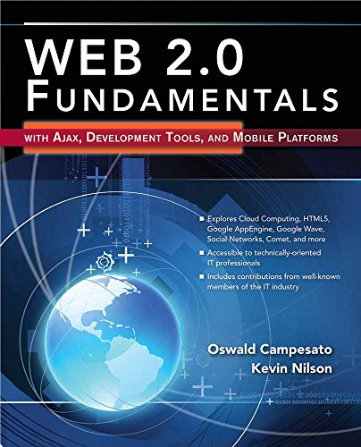 Web 2 0 Fundamentals  With Ajax  Development Tools  And Mobile Platforms